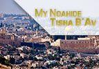 My Noahide Tisha B