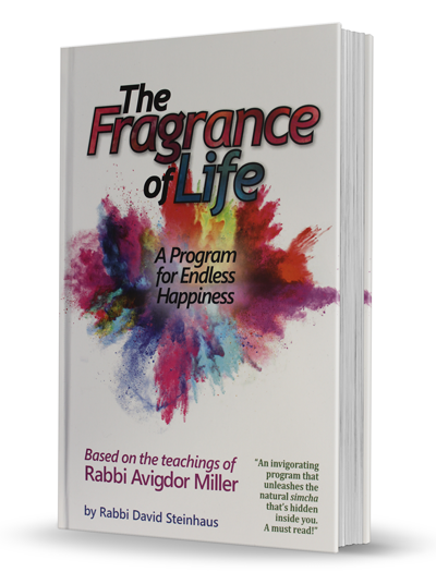 The Fragrance of Life - A Program for Endless Happiness