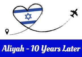Aliyah - 10 Years Later