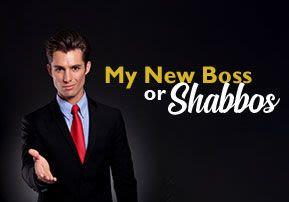 My New Job, or Shabbos