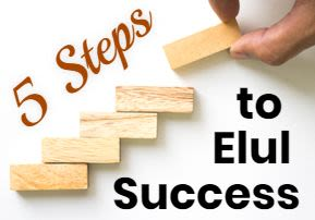 Five Steps to Elul Success