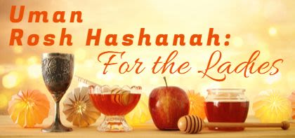 Uman Rosh Hashana: For the Ladies