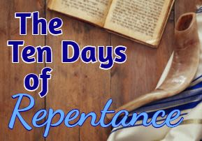 The Ten Days of Repentance