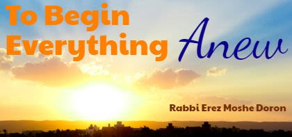To Begin Everything Anew