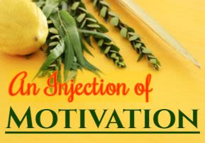 An Injection of Motivation