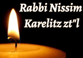 "Rabbi Nissim Karelitz zt""l"