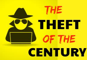 The Theft of the Century