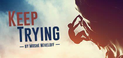 Vayera: Keep Trying