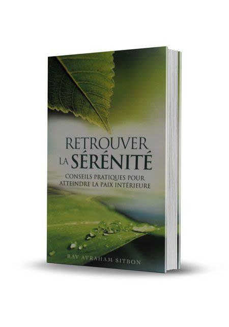 Retrouver la Sérénité