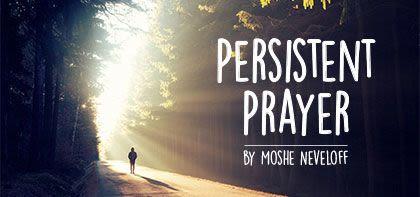 Vayeitzei - Persistent Prayer