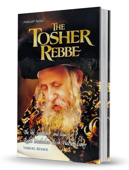 The Tosher Rebbe - Rabbi Meshulam Feish HaLevi Lowy