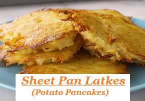 Sheet Pan Latkes (Potato Pancakes)