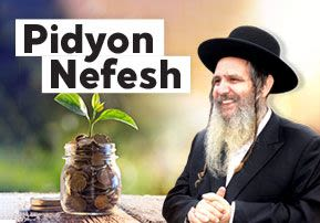Pidyon Nefesh – Spiritual Weapons, Part 5