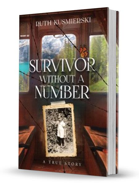 Survivor Without a Number - A True Story
