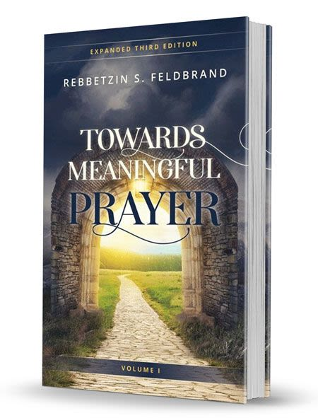 Towards Meaningful Prayer, Vol 1- Expanded 3rd Edition