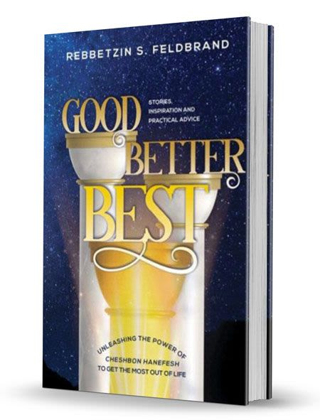 Good, Better, Best - Stories, Inspiration, and Practical Advice