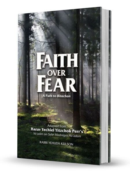 Faith Over Fear - A Path to Bitachon