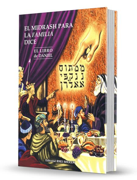 El Midrash Dice - Libro de Daniel