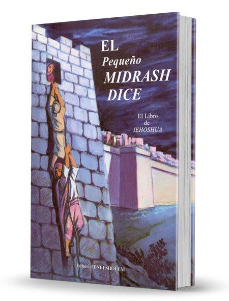 El Midrash Dice - Libro de Yehoshua