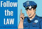 Follow the Law