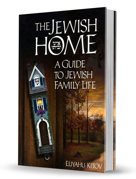 The Jewish Home: A Guide to Jewish Family Life