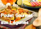 Poulet Gourmet aux Légumes