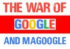 The War of Google and MaGoogle