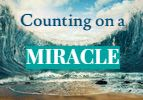 Beshalach: Counting on a Miracle