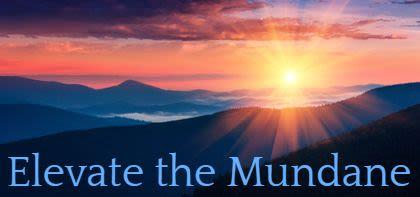 Beshalach: Elevate the Mundane