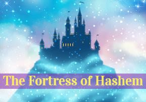 The Fortress of Hashem