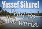 Yossef Sikurel - Pray for the World