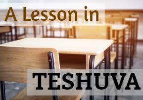 A Lesson in Teshuva