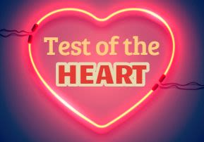 Test of the Heart