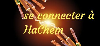 Se connecter à Hachem