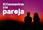 El Coronavirus y la pareja