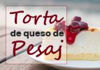 Torta de queso de Pesaj