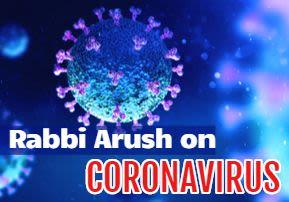 Rabbi Arush on CORONAVIRUS