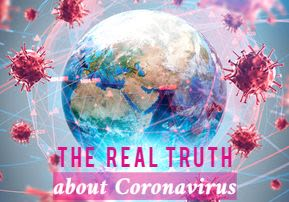 The Real Truth about Coronavirus