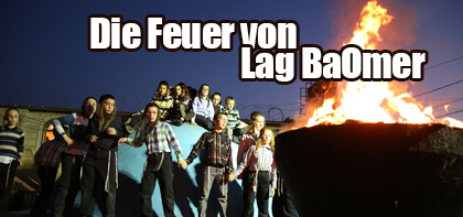 Die Feuer von Lag BaOmer