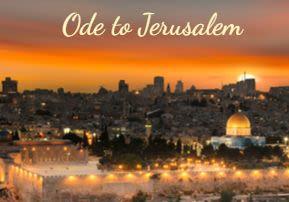 Ode to Jerusalem