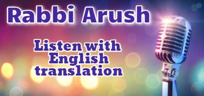 Rabbi Arush in English plus New Q&A!