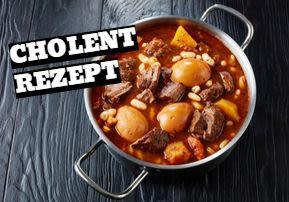Cholent Rezept