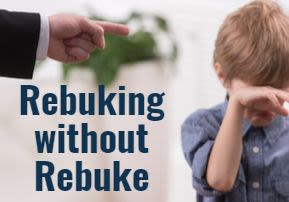 Rebuking without Rebuke