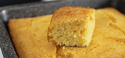 "Corn Bread - The ""Cake"" That Will Make Your Day!"