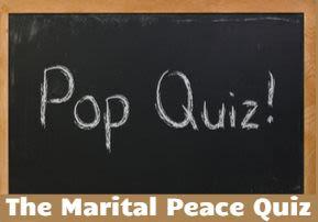 The Marital Peace Quiz