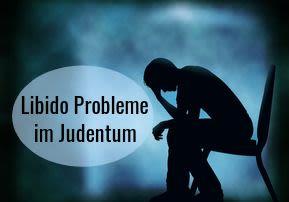 Libido Probleme im Judentum