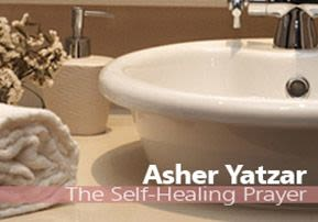 Asher Yatzar - The Self-Healing Prayer