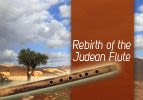 Rebirth of the Judean Flute