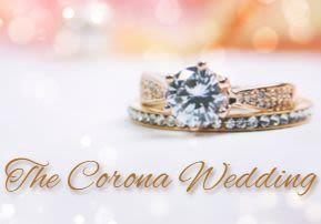 The Corona Wedding