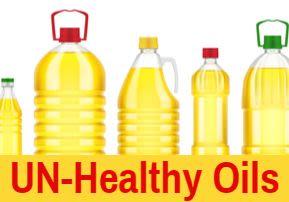 UN-Healthy Oils